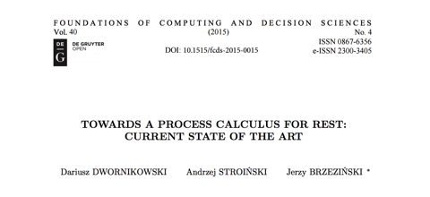 Andrzej stroiski academic and personal homepage towards a process calculus for rest current state of the art ccuart Image collections